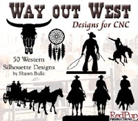Way out West Designs for CNC